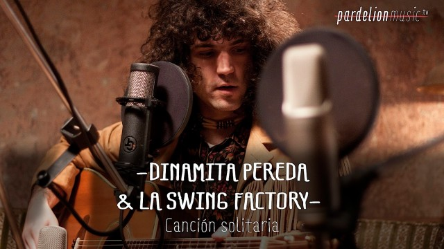Dinamita & La Swing Factory – Canción Solitaria