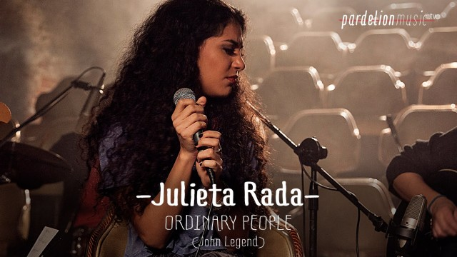 Julieta Rada – Ordinary People (John Legend)