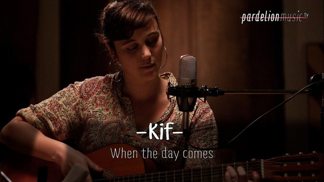 Kif – When the day comes