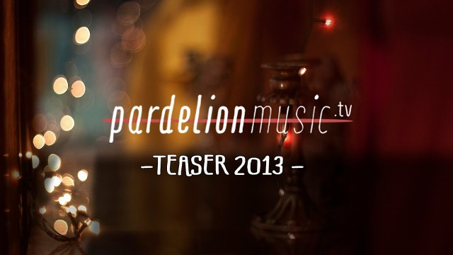 Teaser: Pardelion Music 2013 (Full HD)