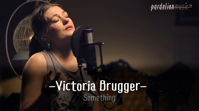 Victoria Brugger – Something (Beatles)