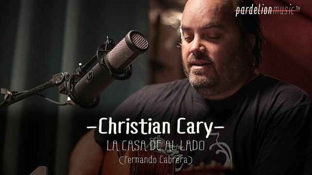 Christian Cary – La casa de al lado (F. Cabrera)