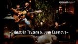 Sebastián Teysera & Juan Casanova – 3 minutos