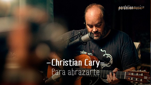 Christian Cary (La Tripla Nelson) – Para abrazarte