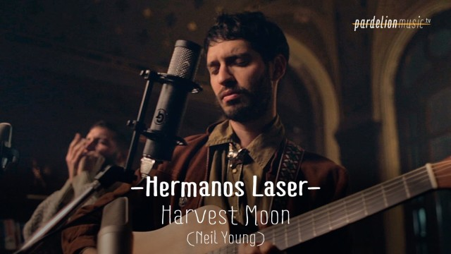 Hermanos Láser – Harvest Moon (Neil Young)