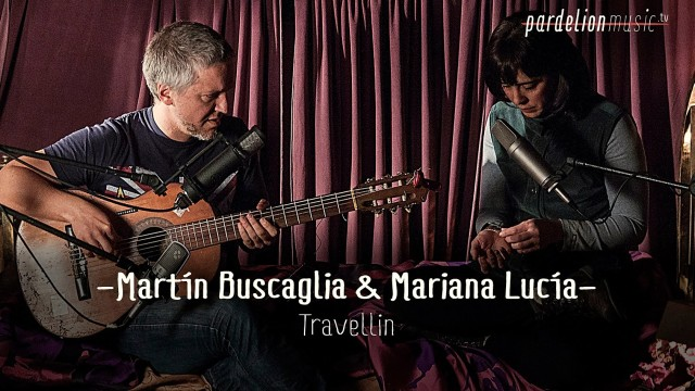 Martín Buscaglia & Mariana Lucía – Travellin`