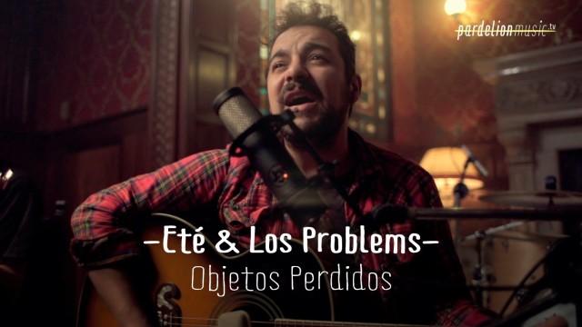 Eté & Los Problems – Objetos Perdidos