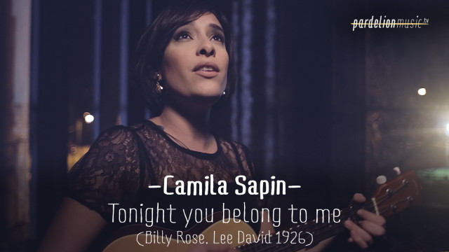 Camila Sapin – Tonight you belong to me (B. Rose, L. David) (1926)