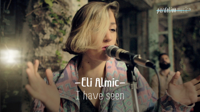 Eli Almic – I Have Seen