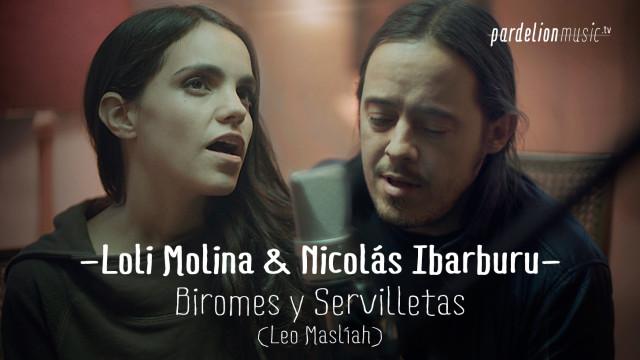 Loli Molina & Nicolás Ibarburu – Biromes y servilletas