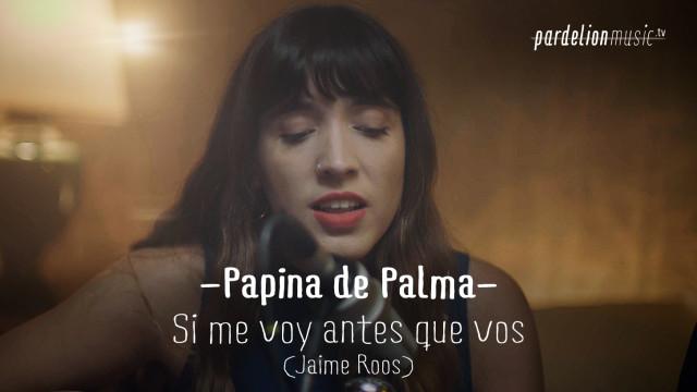 Papina De Palma – Si me voy antes que vos (Jaime Roos)
