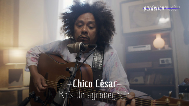 Chico César – Reis do Agronegócio