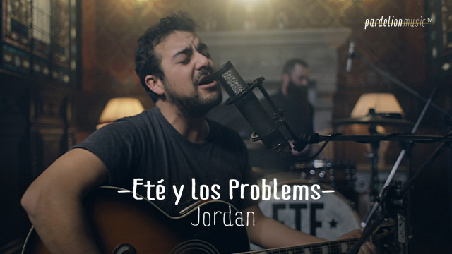 Eté & Los Problems – Jordan