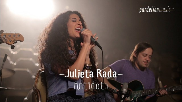 Julieta Rada – Antídoto (Live on PardelionMusic.tv)
