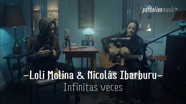 Loli Molina & Nicolás Ibarburu – Infinitas veces (4K) (Live on PardelionMusic.tv)